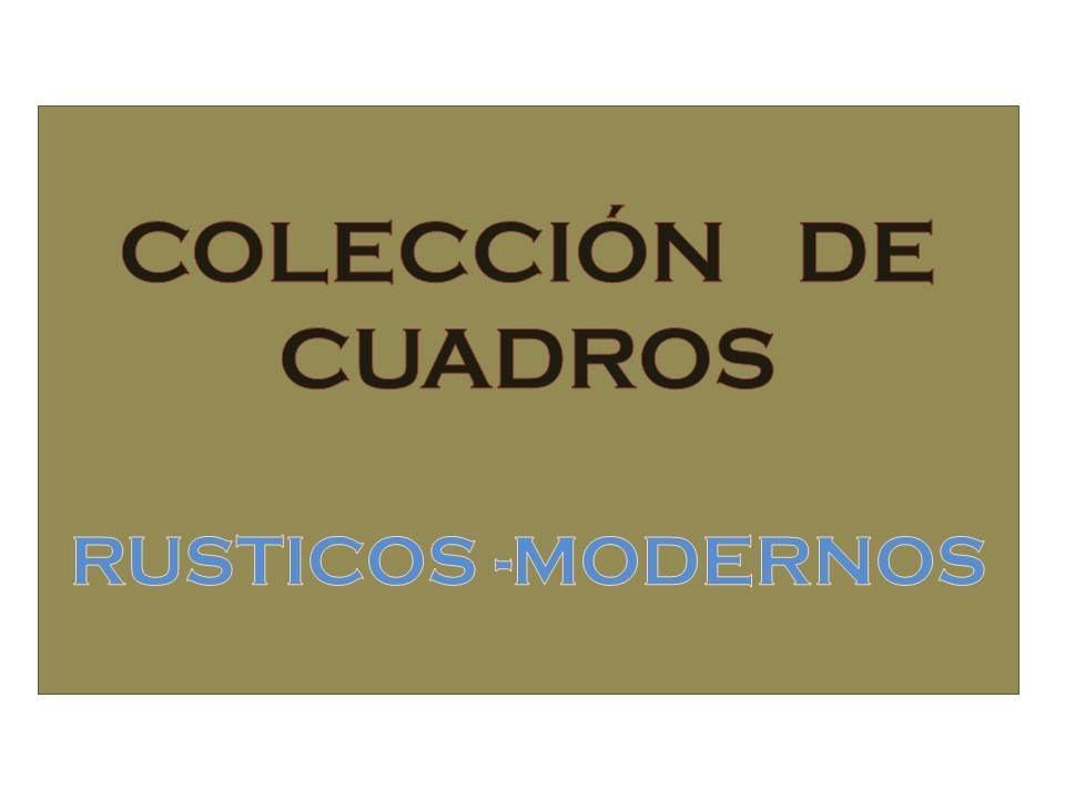 Cuadros rusticos modernos c a youtube for Imagenes de cuadros abstractos rusticos