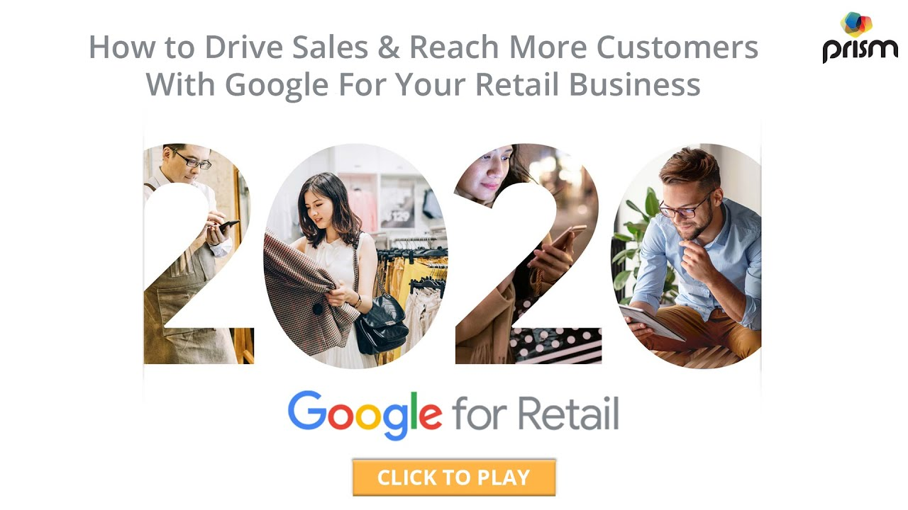 10 Tips On How To Increase Retail Sales with Google | A Digital Marketing Guide By Prism Digital UAE