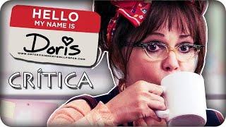 Crítica - 'Hello, my name is Doris'