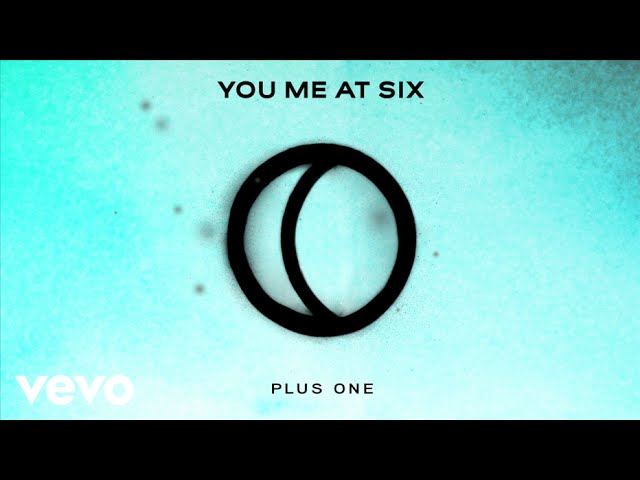 you-me-at-six-plus-one-official-audio-youmeatsixvevo