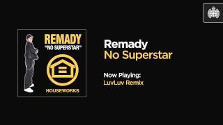 Remady - No Superstar (LuvLuv Remix)
