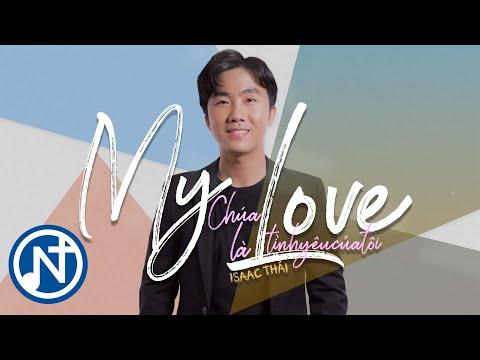 My Love - Isaac Thái - David Boo (Official MV)