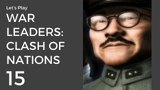 Let's Play War Leaders: Clash of Nations #15 | Japan