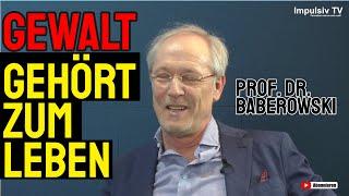 """""""Gewalt gehört zum Leben.."""" - Prof. Dr. Baberowski über die Natur des Menschen"""