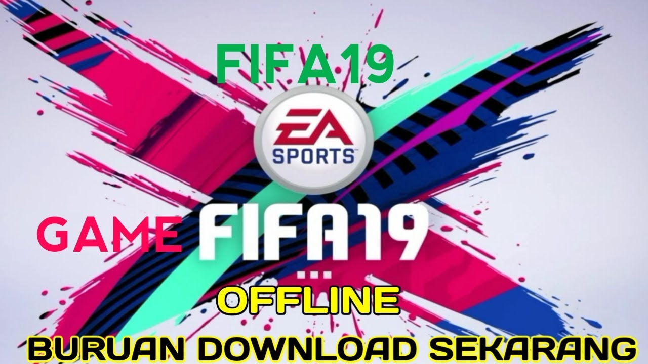 Cara download fifa 19 mobile offline full transfer android