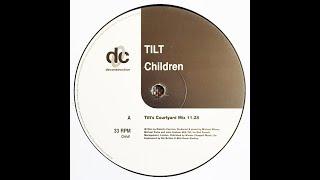 Tilt - Children (Tilt