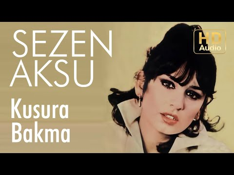 Sezen Aksu - Kusura Bakma - 45'lik (Official Audio)