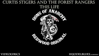 """Curtis Stigers & the Forest Rangers """"This Life"""" """"Lyric Video"""" The Best Version *Sons of Anarchy*"""