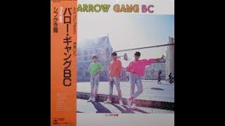 アルバム BARROW GANG BC より A面2曲目 来生たかおの作曲なんですねぇ.