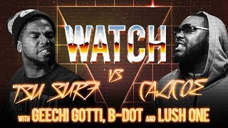 WATCH: TSU SURF vs CALICOE with GEECHI GOTTI, B-DOT and LUSH ONE