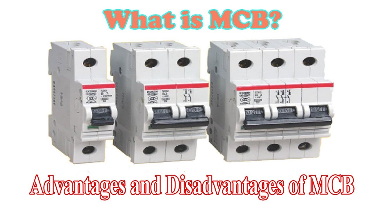 What is MCB? Advantages and Disadvantages of MCB - YouTube