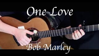 Bob Marley - One Love - Fingerstyle Guitar