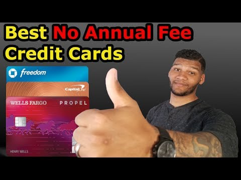 Best No Annual Fee Credit Cards (2019)
