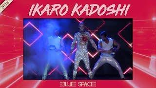Blue Space Oficial - Ikaro Kadoshi e Ballet - 30.12.18