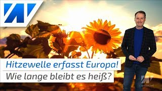 Europa in der Hitzezange: bis zu 42 °C heiß!