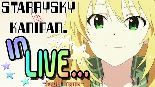 ...In Live (kawaii remix Japanese version) -Vocals by KANIPAN.(かにぱん。)