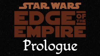 Star Wars: Edge of the Empire Role Playing Game, Prologue I - Escape from Mos Shuuta