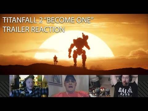 "Titanfall 2 ""Become One"" Live Action - Trailer Reaction"