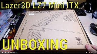 Lazer3D LZ7 Mini ITX Case - Unboxing