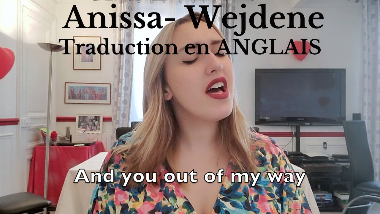 Download Anissa by Wejdene - Traduction en ANGLAIS ( cover Lisa Pariente)