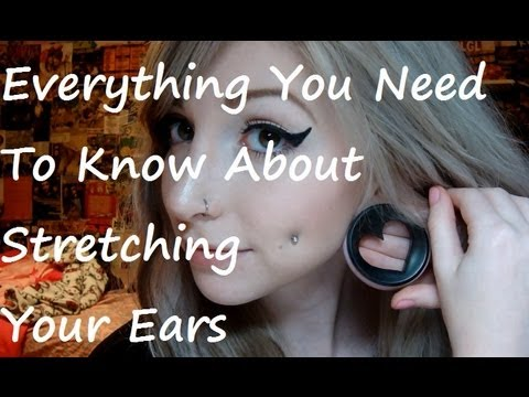 everything you need to know about stretching your ears