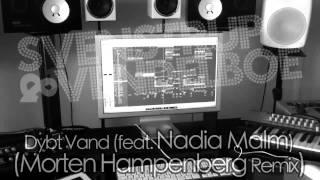 Remix - Svenstrup & Vendelboe - Dybt Vand (Feat. Nadia Malm) (Morten Hampenberg Remix)