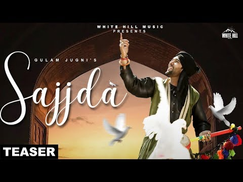 Sajjda (Teaser) Gulam Jugni | Releasing on 23rd March | White Hill Music