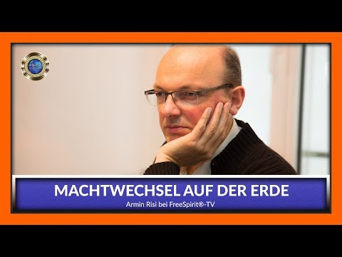 Machtwechsel auf der Erde – Armin Risi bei Free Spirit®-TV