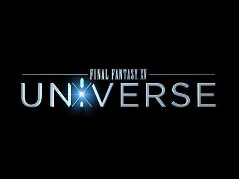 FINAL FANTASY XV UNIVERSE Gamescom 2017 Trailer