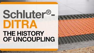 Schluter®-DITRA Installation: History of Uncoupling