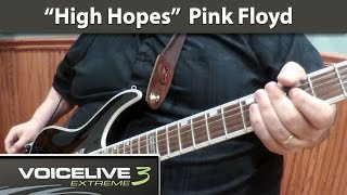 """High Hopes"" Pink Floyd Cover - VoiceLive 3 Extreme (HD)"