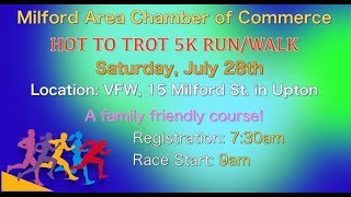 Milford Area Chamber of Commerce Presents Hot To Trot 5K