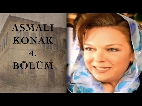 ASMALI KONAK 4. Bölüm