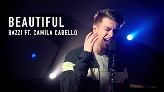 Bazzi ft. Camila Cabello - Beautiful (27 On The Road cover)