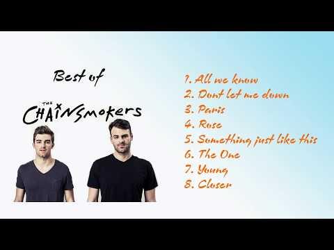 The Chainsmokers - Best of 2016 - 2017 - Bài hát hay nhất của Chainsmokers