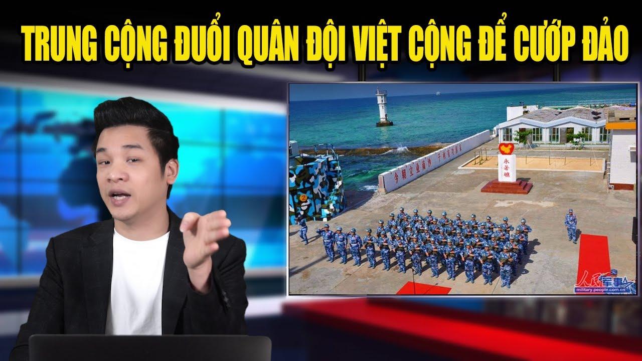 Trung Cộng ra tối hậu thư đòi quân đội CSVN rút khỏi chuỗi đảo ông Trọng vẫn im re