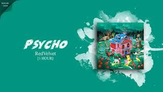 [ 1 HOUR ] RED VELVET (레드벨벳)『PSYCHO』