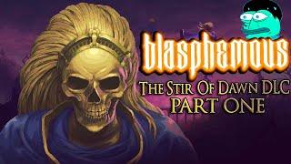 BLASPHEMOUS: The Stir Of Dawn DLC - This First Boss Is An AMAZING Half Goose Woman (Part 1)