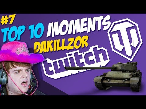 #7 Dakillzor [FAME] TOP 10 Moments | World of Tanks