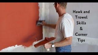 Hawk and Trowel Skills & Corner Tips