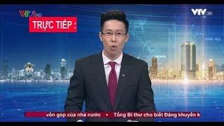 🔴Trực Tiếp : Tin Nóng- Chuyển Động 24h  hôm Nay Ngày 29/4/2019