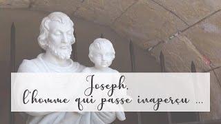 Joseph, l'homme qui passe inaperçu
