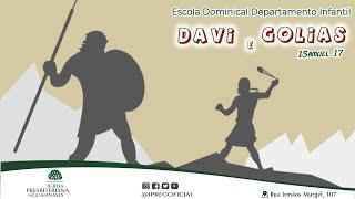 Davi e Golias - Aula Departamento Infantil da IPREG