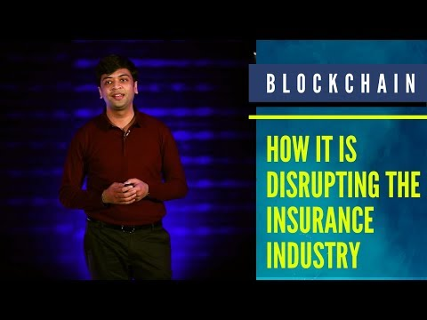 How Blockchain Is Disrupting The Insurance Industry l Somish Blockchain Labs