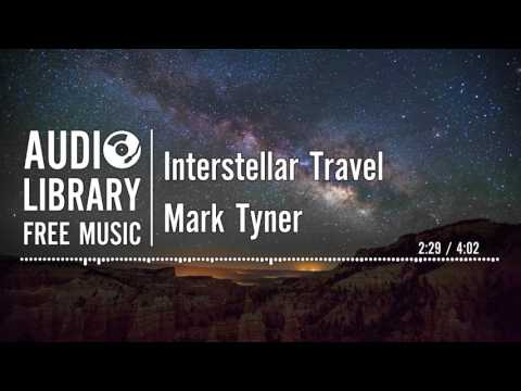 Interstellar Travel - Mark Tyner