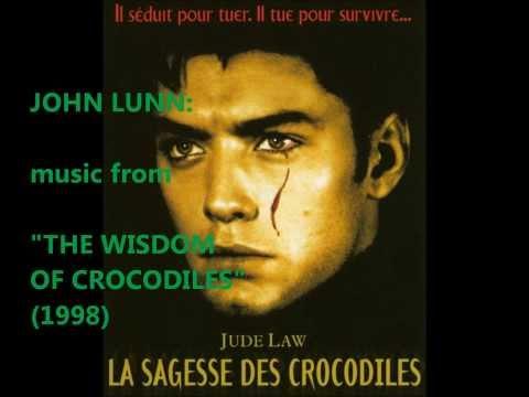 John Lunn: music from The Wisdom of Crocodiles [aka Immortality] (1998)