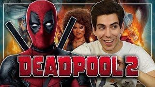 Critica / Review: Deadpool 2 (Sin Spoilers)