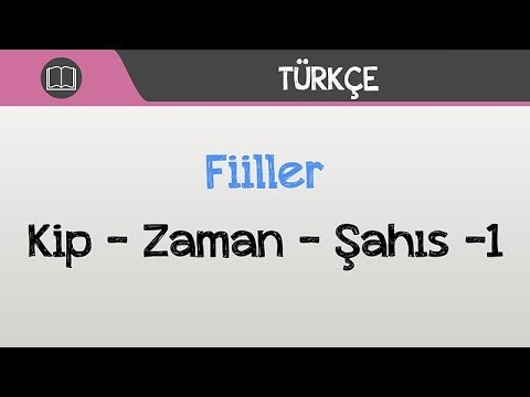 Fiiller - Kip, Zaman, Şahıs -1