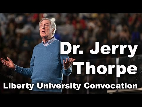 Jerry Thorpe - Liberty University Convocation