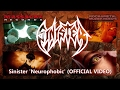 Download SINISTER - Neurophobic (OFFICIAL ) MP3 song and Music Video